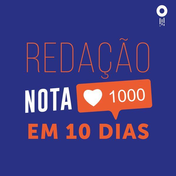 Curso de redação online Nota 1.000 em 10 dias