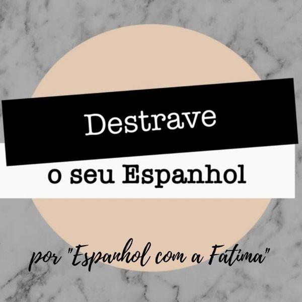 Destrave o seu Espanhol