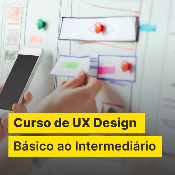 Curso de UX Design - Básico ao Intermediário