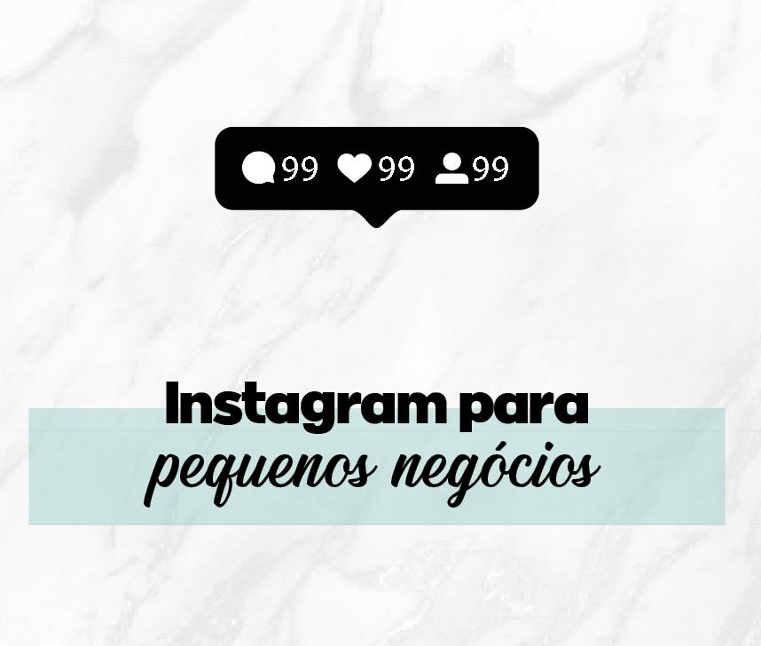 Instagram para pequenos negócios