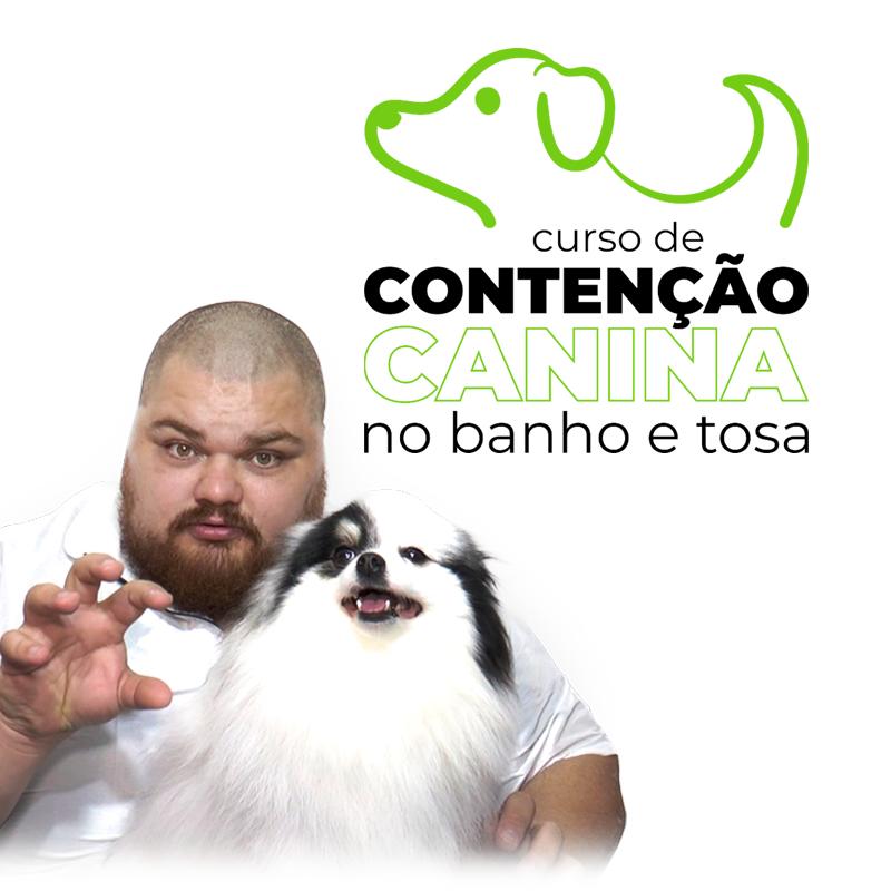 CURSO DE CONTENÇÃO CANINA NO BANHO E TOSA