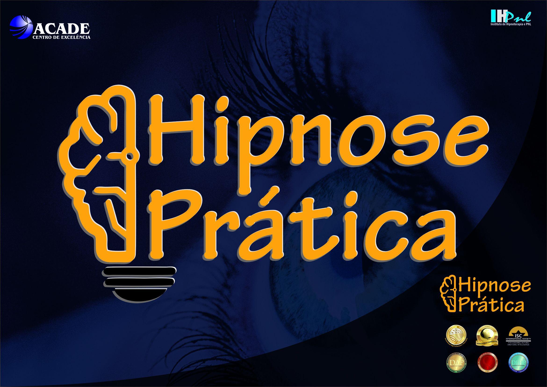 HIPNOSE PRÁTICA - Super curso Hipnose Prática