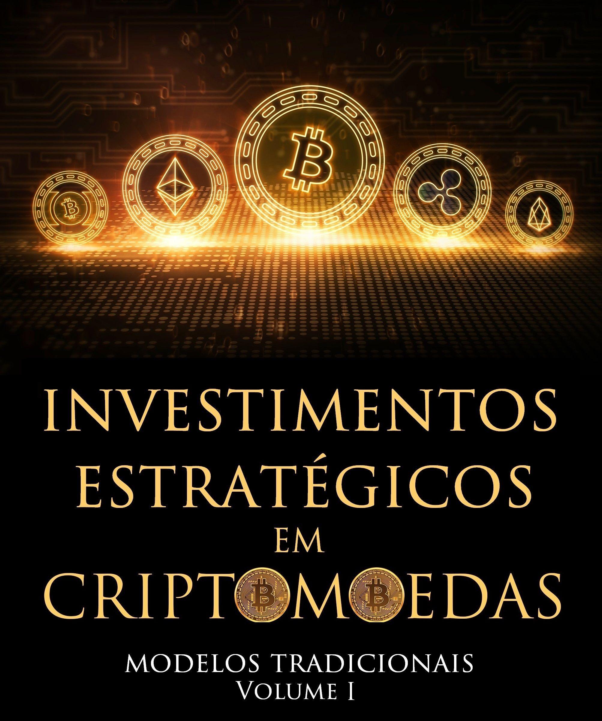 Investimentos Estratégicos - Modelo Tradicional - Vol I