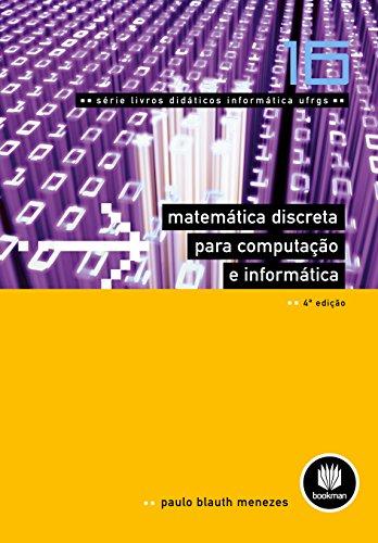 Matemática Discreta para Computação e Informática (Livros didáticos informática UFRGS Livro 16)