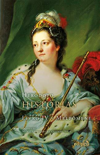 Histórias: Livro IV – Melpômene
