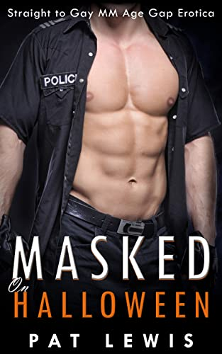 Masked on Halloween: Straight to Gay MM Age Gap Erotica (Deep with Dad) (English Edition)