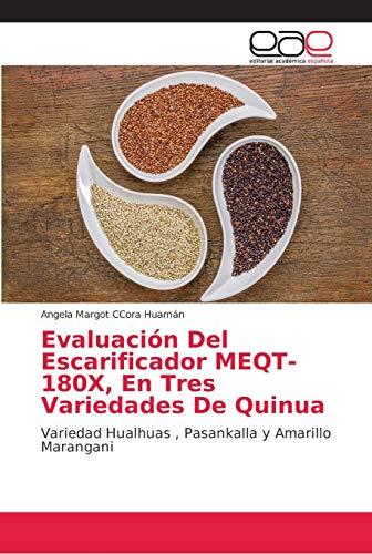 Evaluación Del Escarificador MEQT-180X, En Tres Variedades De Quinua